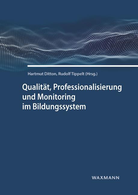 Qualität, Professionalisierung und Monitoring im Bildungssystem