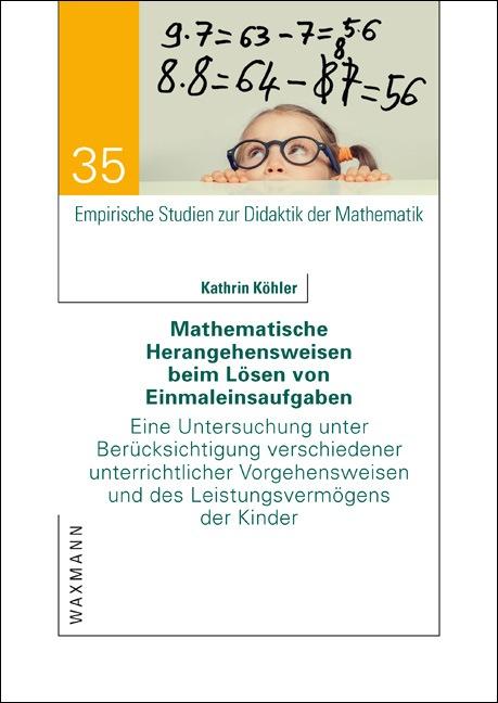 Mathematische Herangehensweisen beim Lösen von Einmaleinsaufgaben