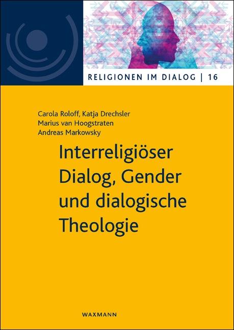 Interreligiöser Dialog, Gender und dialogische Theologie