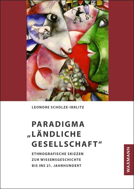 """Paradigma """"Ländliche Gesellschaft"""""""