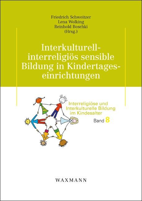 Interkulturell-interreligiös sensible Bildung in Kindertageseinrichtungen