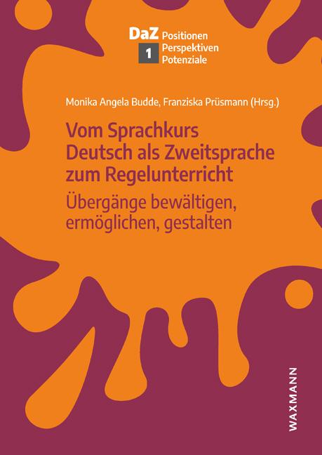 Vom Sprachkurs Deutsch als Zweitsprache zum Regelunterricht