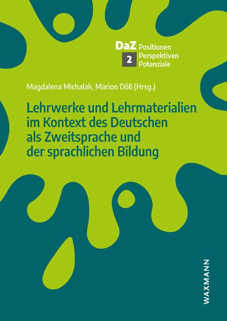 Lehrwerke und Lehrmaterialien im Kontext des Deutschen als Zweitsprache und der sprachlichen Bildung