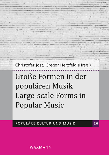 Große Formen in der populären Musik<br />Large-scale Forms in Popular Music