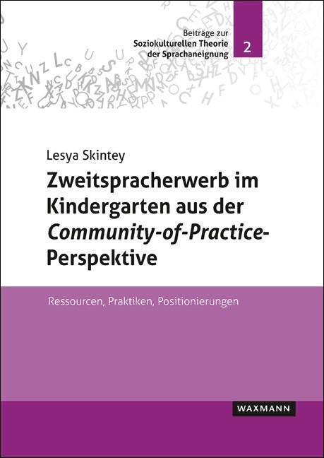 Zweitspracherwerb im Kindergarten aus der <i>Community-of-Practice</i>-Perspektive
