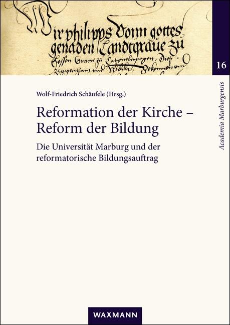 Reformation der Kirche – Reform der Bildung