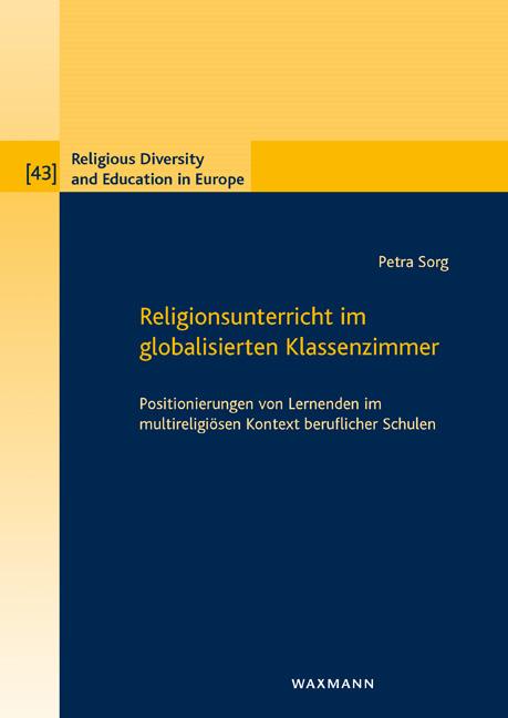 Religionsunterricht im globalisierten Klassenzimmer