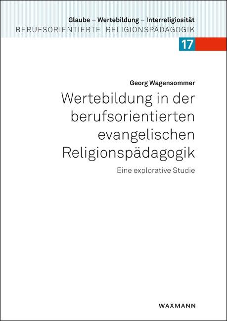 Wertebildung in der berufsorientierten evangelischen Religionspädagogik