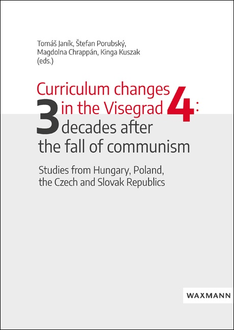 Curriculum changes in the Visegrad Four: three decades after the fall of communism