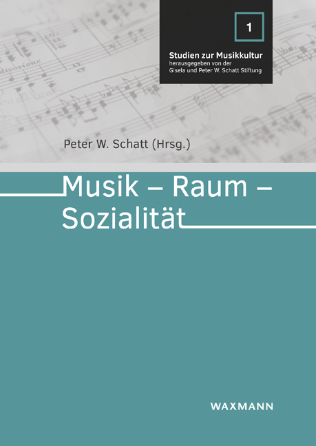 Musik – Raum – Sozialität