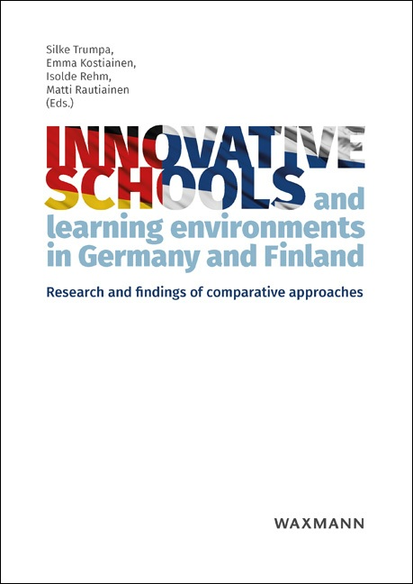 Innovative schools and learning environments in Germany and Finland
