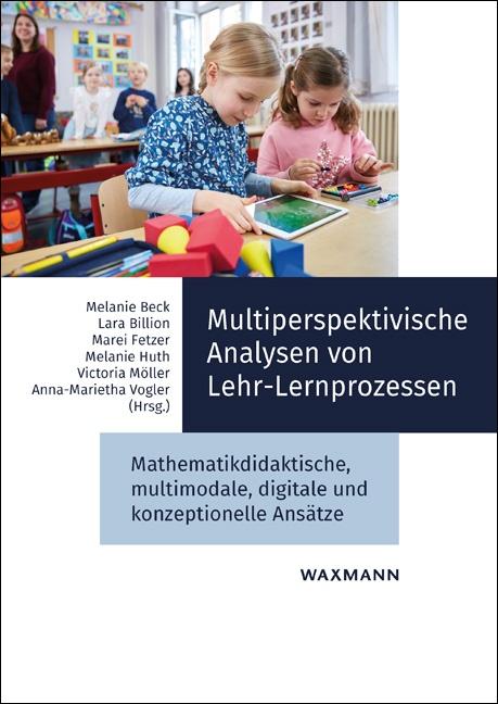 Multiperspektivische Analysen von Lehr-Lernprozessen