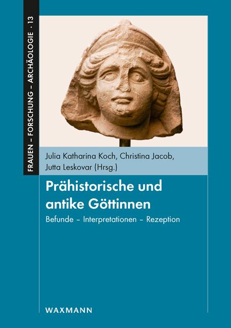 Prähistorische und antike Göttinnen