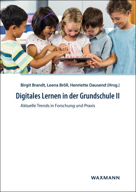 Digitales Lernen in der Grundschule II