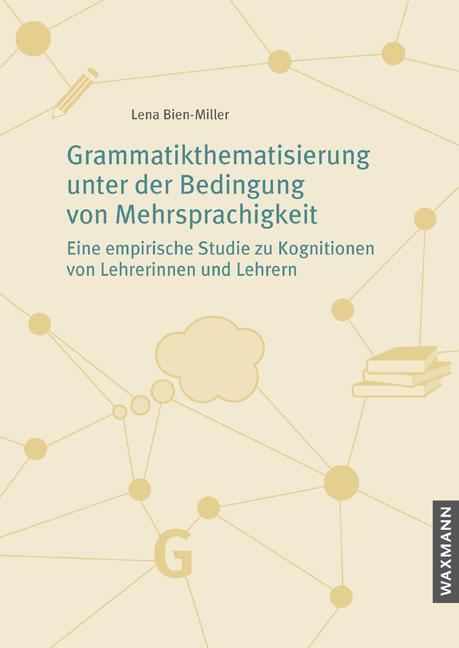 Grammatikthematisierung unter der Bedingung von Mehrsprachigkeit