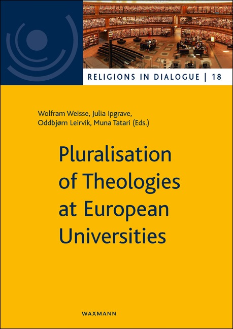 Pluralisation of Theologies at European Universities