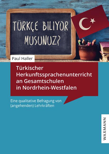 Türkischer Herkunftssprachenunterricht an Gesamtschulen in Nordrhein-Westfalen