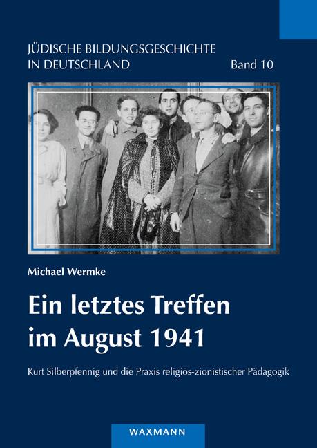 Ein letztes Treffen im August 1941