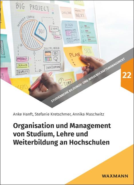Organisation und Management von Studium, Lehre und Weiterbildung an Hochschulen