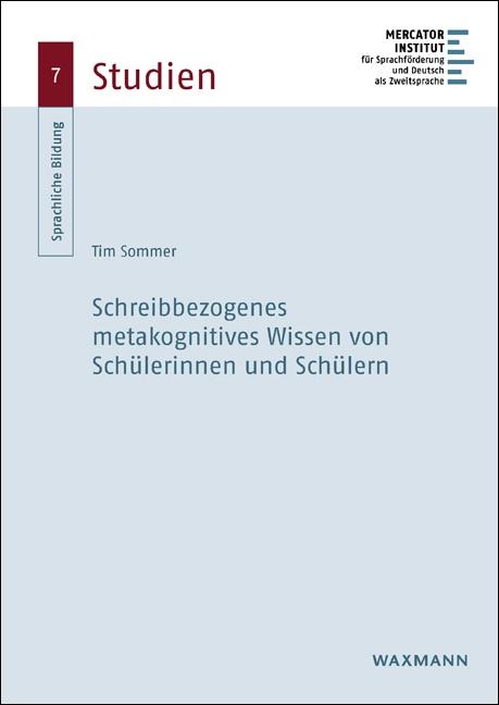 Schreibbezogenes metakognitives Wissen von Schülerinnen und Schülern