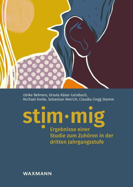 stim·mig – Ergebnisse einer Studie zum Zuhören in der dritten Jahrgangsstufe