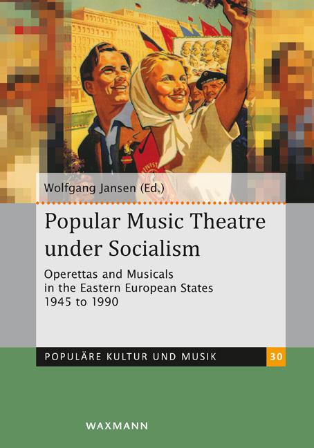 Popular Music Theatre under Socialism