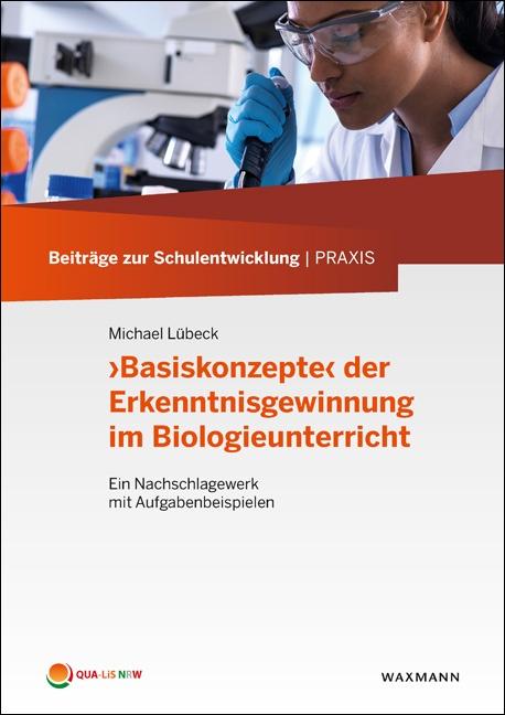 'Basiskonzepte' der Erkenntnisgewinnung im Biologieunterricht