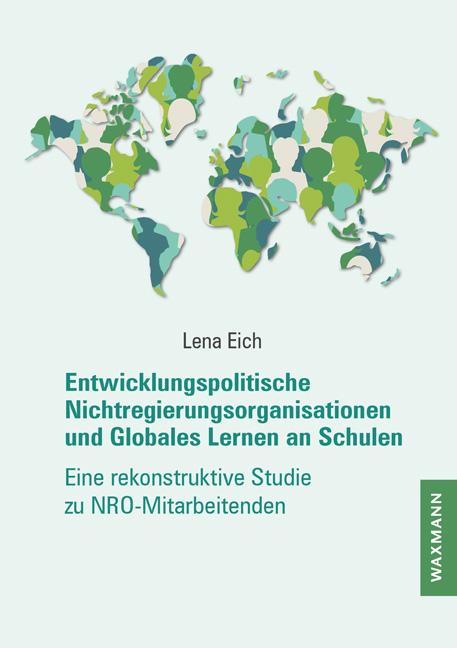 Entwicklungspolitische Nichtregierungsorganisationen und Globales Lernen an Schulen