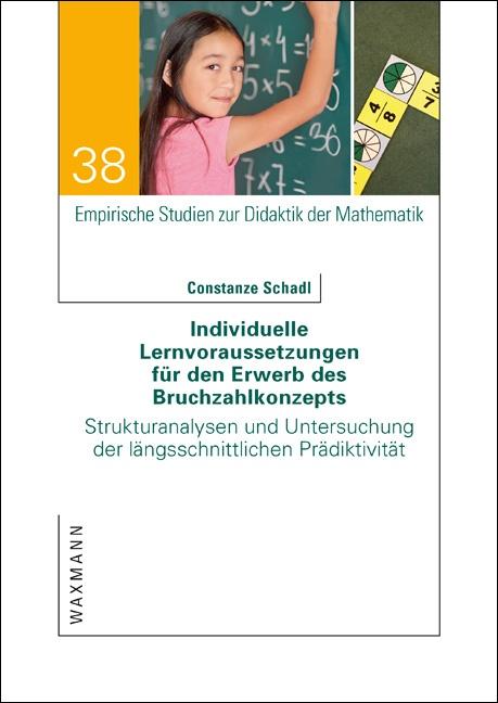 Individuelle Lernvoraussetzungen für den Erwerb des Bruchzahlkonzepts