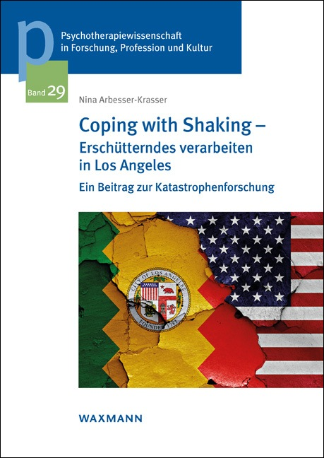 Coping with Shaking – Erschütterndes verarbeiten in Los Angeles
