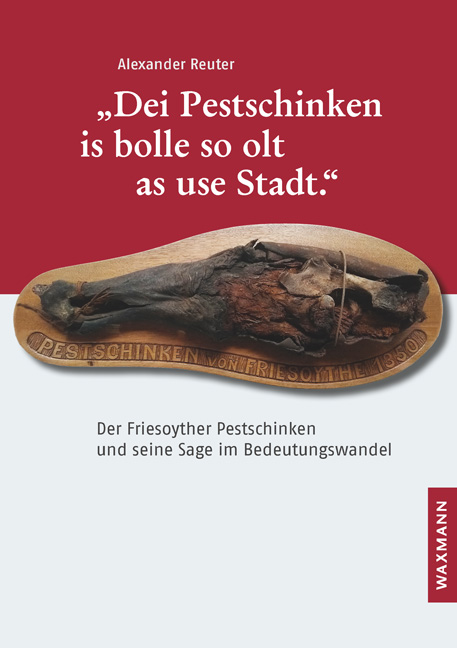"""Dei Pestschinken is bolle so olt as use Stadt."""