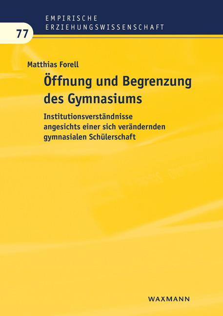 Öffnung und Begrenzung des Gymnasiums