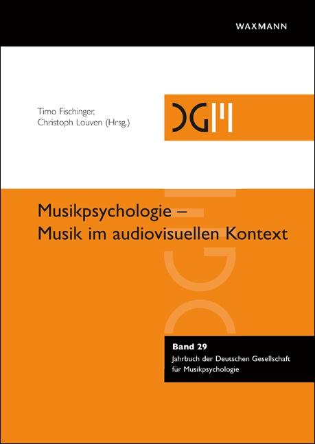 Musikpsychologie – Musik im audiovisuellen Kontext