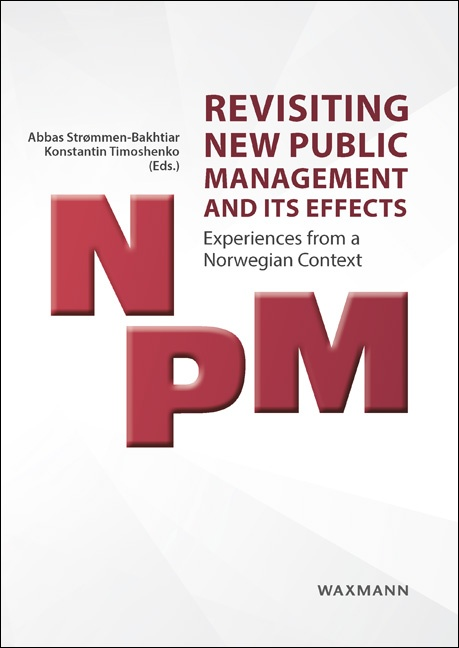 Revisiting New Public Management and its Effects