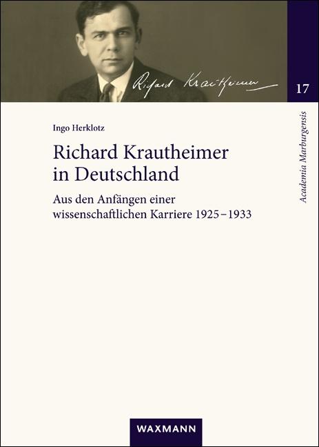 Richard Krautheimer in Deutschland