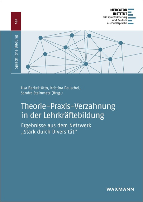 Theorie-Praxis-Verzahnung in der Lehrkräftebildung