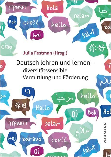 Deutsch lehren und lernen – diversitätssensible Vermittlung und Förderung