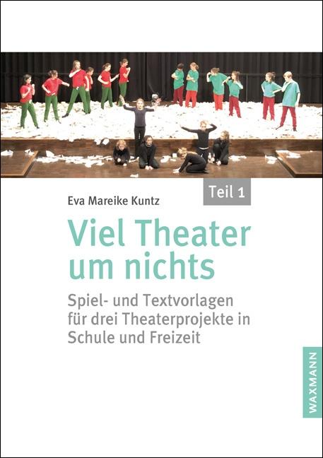 Viel Theater um nichts – Teil 1