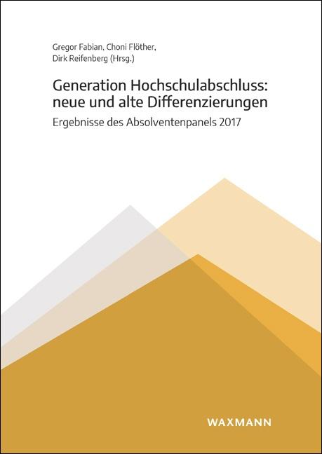 Generation Hochschulabschluss: neue und alte Differenzierungen