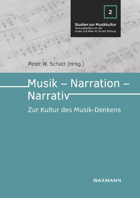 Musik – Narration – Narrativ