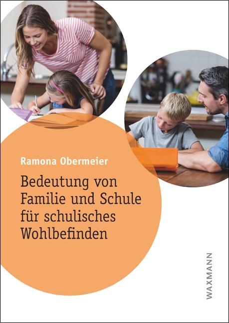 Bedeutung von Familie und Schule für schulisches Wohlbefinden