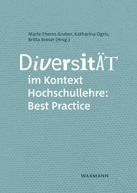 Diversität im Kontext Hochschullehre: Best Practice