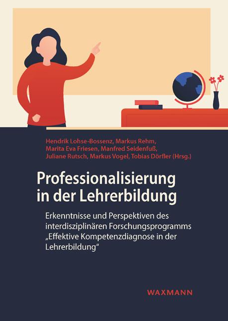 Professionalisierung in der Lehrerbildung