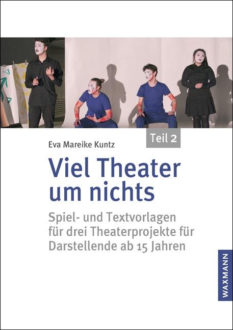 Viel Theater um nichts – Teil 2