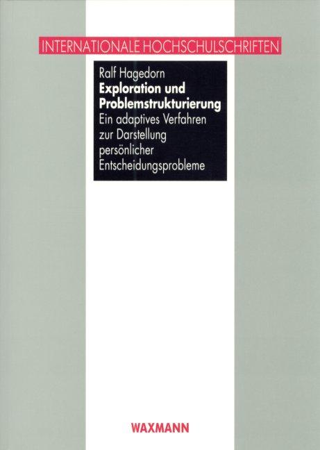 Exploration und Problemstrukturierung