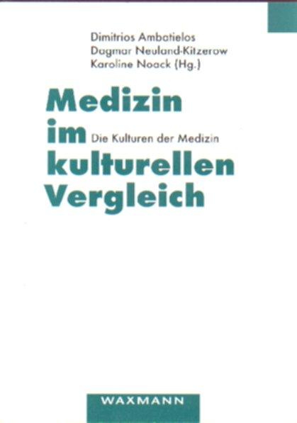 Medizin im kulturellen Vergleich
