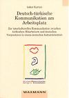 Deutsch-türkische Kommunikation am Arbeitsplatz