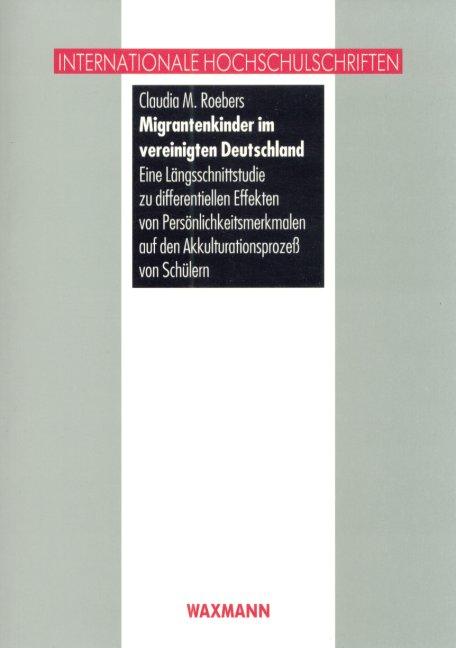 Migrantenkinder im vereinigten Deutschland