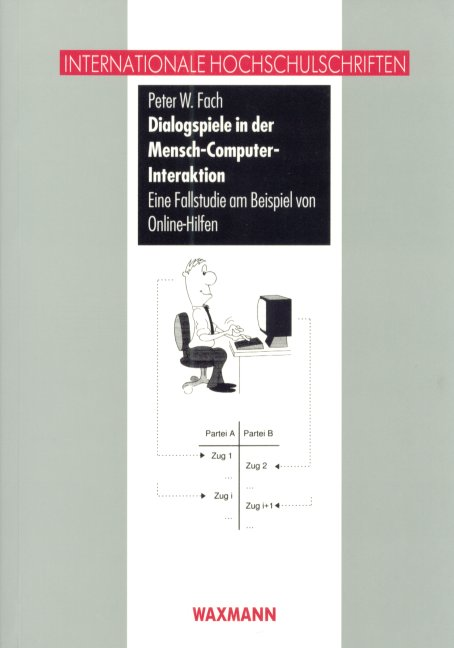Dialog-Spiele in der Mensch-Computer-Interaktion