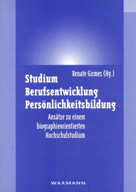 Studium - Berufsentwicklung - Persönlichkeitsbildung